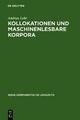 Kollokationen und maschinenlesbare Korpora - Andrea Lehr