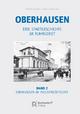 Oberhausen / Band 2: Oberhausen im Industriezeitalter - Magnus Dellwig; Peter Langer