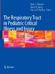 The Respiratory Tract in Pediatric Critical Illness and Injury