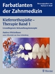 Kieferorthopädie - Therapie Band 1