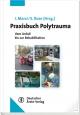 Praxishandbuch Polytrauma