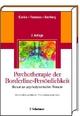 Psychotherapie der Borderline-Persönlichkeit - John F Clarkin; Frank E Yeomans; Otto F Kernberg