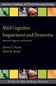 Mild Cognitive Impairment and Dementia