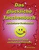 Das glückliche Taschenbuch wunderbarer Zweisamkeit - Goran Kikic