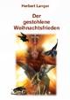 Der gestohlene Weihnachtsfrieden - Herbert Langer