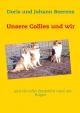 Unsere Collies und wir - Doris Beerens; Johann Beerens