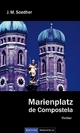 Marienplatz de Compostela - Jakob Maria Soedher