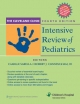 Cleveland Clinic Intensive Review of Pediatrics
