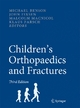 Children`s Orthopaedics and Fractures