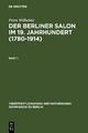 Der Berliner Salon im 19. Jahrhundert (1780-1914) - Petra Wilhelmy