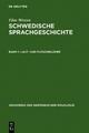 Elias Wessen: Schwedische Sprachgeschichte / Laut- und Flexionslehre - Elias Wessen
