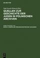 Jersch-Wenzel, Stefi: Quellen zur Geschichte der Juden in polnischen Archiven / Ehemalige preußische Provinz Schlesien