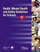 Health, Mental Health and Safety Guidelines for Schools