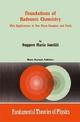Foundations of Hadronic Chemistry - Ruggero Maria Santilli