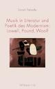 Musik in Literatur und Poetik des Modernism: Lowell, Pound, Woolf - Sarah Fekadu