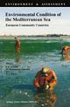 Environmental Condition of the Mediterranean Sea - F. B. Walle; M. Nikolopoulou-Tamvakli; W.J. Heinen