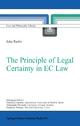 The Principle of Legal Certainty in EC Law - Juha Raitio