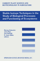 Stable Isotope Techniques in the Study of Biological Processes and Functioning of Ecosystems - Murray Unkovich; J.S. Pate; Ann McNeill; J. Gibbs