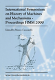 International Symposium on History of Machines and MechanismsProceedings HMM 2000 - Marco Ceccarelli