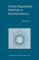 Cavity Expansion Methods in Geomechanics - Hai-Sui Yu