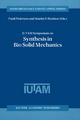 IUTAM Symposium on Synthesis in Bio Solid Mechanics - Pauli Pedersen; Martin P. Bendsoe