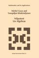 Nilpotent Lie Algebras - Michel Goze; Yusupdjan Khakimdjanov