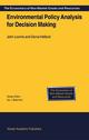 Environmental Policy Analysis for Decision Making - John Loomis; Gloria Helfand