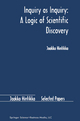 Inquiry as Inquiry: A Logic of Scientific Discovery - Jaakko Hintikka