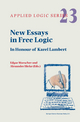 New Essays in Free Logic - Edgar Morscher; Alexander Hieke