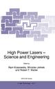 High Power Lasers - Science and Engineering - Ram Kossowsky; Miroslav Jelinek; Robert Walter