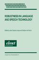 Robustness in Language and Speech Technology - Jean-Claude Junqua; Gertjan Van Noord