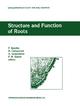 Structure and Function of Roots - F. Baluska; Milada Ciamporova; Otilia Gasparikova; Peter W. Barlow