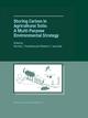 Storing Carbon in Agricultural Soils - Norman J. Rosenberg; Roberto C. Izaurralde