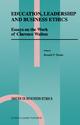Education, Leadership and Business Ethics - Ronald F. Duska