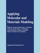 Applying Molecular and Materials Modeling - Phillip R. Westmoreland; Peter A. Kollman; Anne M. Chaka; Peter T. Cummings; Keiji Morokuma