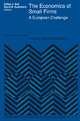 The Economics of Small Firms - Stephen J. Ackermann; David B. Audretsch
