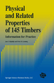 Physical and Related Properties of 145 Timbers - J.F. Rijsdijk; Peter B. Laming
