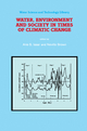 Water, Environment and Society in Times of Climatic Change - Arie S. Issar; N. Brown