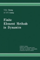 Finite Element Methods in Dynamics - Y. K. Cheung; Andrew Leung