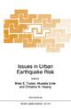 Issues in Urban Earthquake Risk - B.E. Tucker; Mustafa Ozder Erdik; Christina N. Hwang
