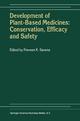 Development of Plant-Based Medicines - Praveen K. Saxena