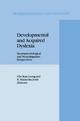 Developmental and Acquired Dyslexia - Che-Kan Leong; R. Malatesha Joshi
