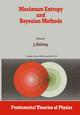 Maximum Entropy and Bayesian Methods - John Skilling