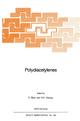 Polydiacetylenes - D. Bloor; R.R. Chance