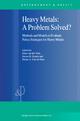 Heavy Metals: A Problem Solved? - Ester Van Der Voet; Jeroen B. Guinee; Helias A. Udo de Haes