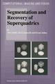 Segmentation and Recovery of Superquadrics - Ales Jaklic; Ales Leonardis; Franc Solina
