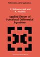 Applied Theory of Functional Differential Equations - V. Kolmanovskii; A. Myshkis