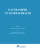 Gas Transfer at Water Surfaces - W. Brutsaert; G.H. Jirka