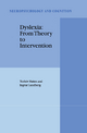 Dyslexia: From Theory to Intervention - Torleiv Hoien; Ingvar Lundberg
