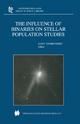 The Influence of Binaries on Stellar Population Studies - Dany Vanbeveren